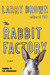 The Rabbit Factory (Lomax & Biggs, #1)