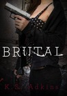 Brutal (Detroit After Dark, #1)