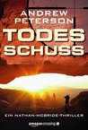 Todesschuss - Ein Nathan-McBride-Thriller (German Edition)