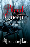 Blood Queen by Rhiannon Hart
