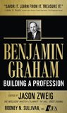 Benjamin Graham, Building a Profession : The Early Writings of the Father of Security Analysis
