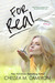 For Real by Chelsea M. Cameron