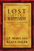 Lost Virtue of Happiness by J.P. Moreland