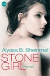 Stone Girl: Roman (Heyne fliegt) (German Edition)