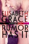 Rumor Has It (Limelight, #1)