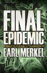 Final Epidemic: A Beck Casey Thriller (Beck Casey Thrillers)