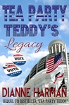 Tea Party Teddy's Legacy by Dianne Harman