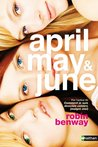 April, May & June (GRAND FORMAT) (French Edition)