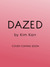 Dazed by Kim Karr