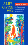 A Life-Giving Way by Esther de Waal