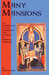 Many Mansions: An Introduction to the Development and Diversity of Medieval Theology