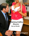 Behind Office Doors: Sex at Work