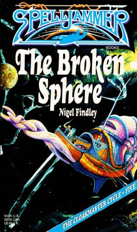 The Broken Sphere by Nigel Findley