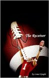 The Receiver (Intense Christian Fiction)