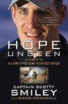 Hope Unseen: The Triumphant Faith of Scotty Smiley