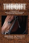 The Gift: Performance Coaching for Horseback Riding