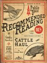 Cattle Haul (Electric Literature's Recommended Reading)