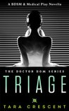 Triage (Doctor Dom, #1)