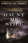 Haunt Me Still: A Novel (Kate Stanley)