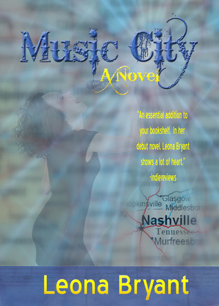 Music City by Leona Bryant