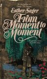 From Moment To Moment