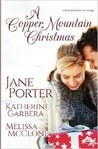 A Copper Mountain Christmas by Jane Porter