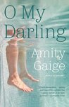 O My Darling: A Novel