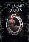 Les larmes rouges - Tome 1: Réminiscences (Darklight) (French Edition)