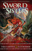 Sword Sisters: A Red Reaper Novel