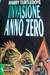 Invasione: anno zero