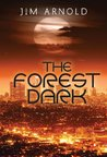 The Forest Dark