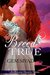 Breed True by Gem Sivad
