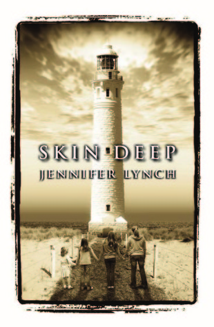 Skin Deep by Jennifer  Lynch