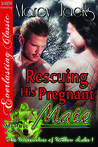 Rescuing His Pregnant Mate (The Werewolves of Willow Lake #1)