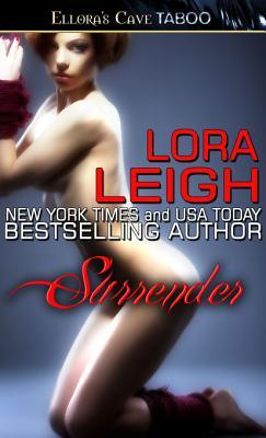 Surrender by Lora Leigh