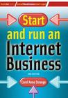 Start and Run an Internet Business (2nd Edition)