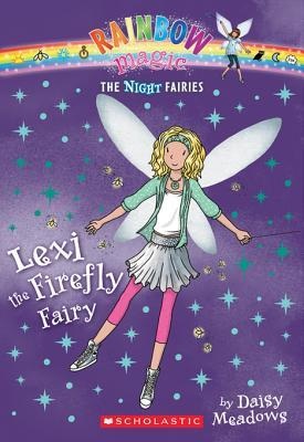 Lexi the Firefly Fairy (Night Fairies #2)