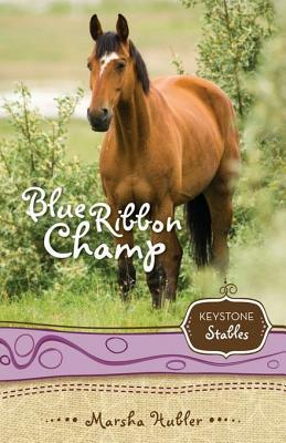 Blue Ribbon Champ (Keystone Stables, #6)