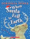 When Santa Fell to Earth
