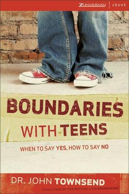 Boundaries with Teens by John Sims Townsend