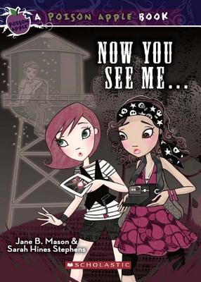 Now You See Me ... (Poison Apple Series)
