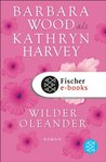 Wilder Oleander: Roman (German Edition)