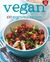 Vegan: 100 Everyday Recipes
