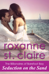 Seduction on the Sand by Roxanne St. Claire