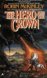 The Hero and the Crown (Damar, #1)