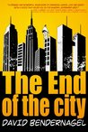 The End of the City