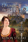 Claiming the Rebel's Heart