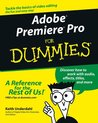 Adobe® Premiere® Pro For Dummies® (For Dummies (Computers))