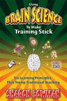 Using Brain Science To Make Training Stick