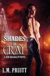 Shades of Gray (Jude Magdalyn, #1)